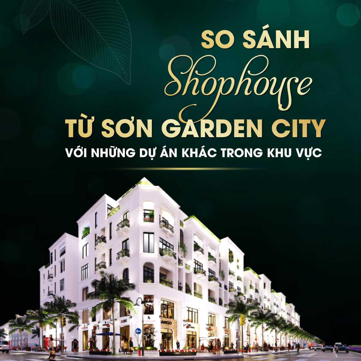 Shophouse từ sơn garden city & các dự án kế cận