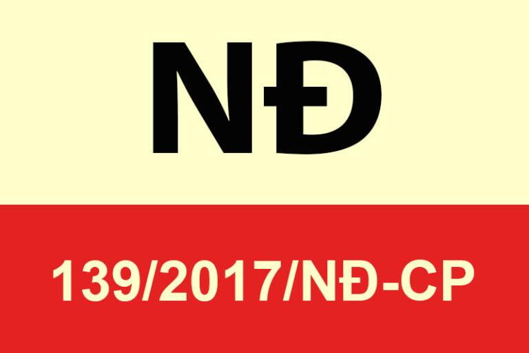 Nghị định 139/2017/NĐ-CP